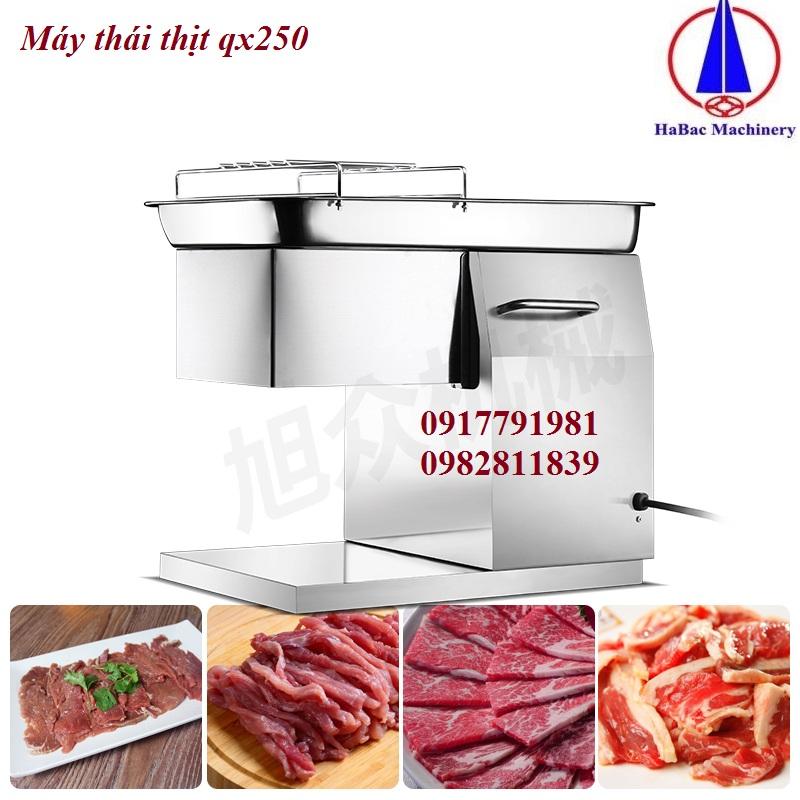 Máy thái thịt QX250 hàng công ty 0917791981
